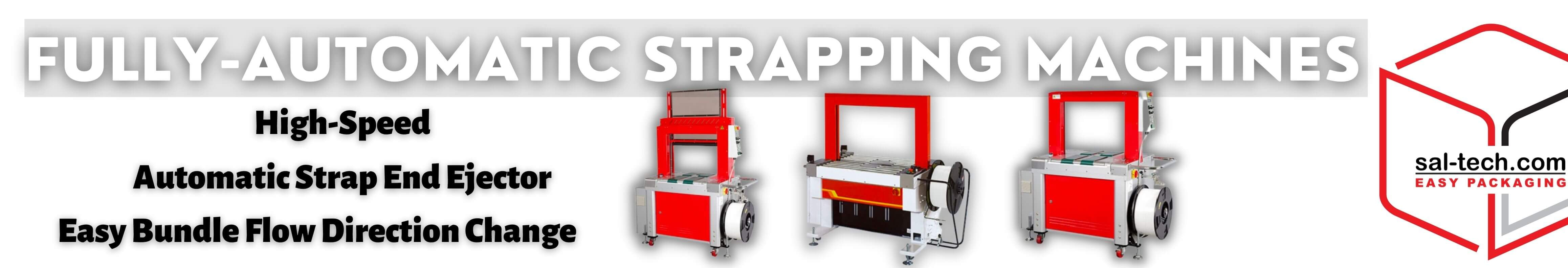 FULLY-AUTOMATIC STRAPPING MACHINES