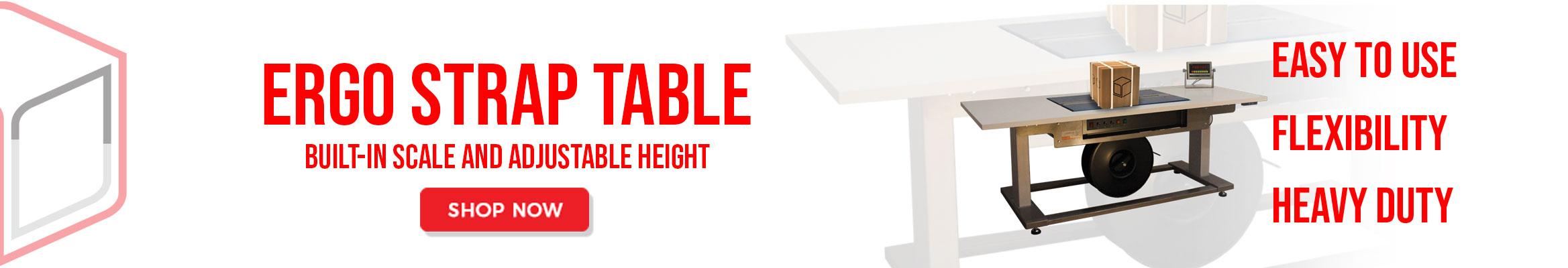 Ergo Strap Table - Pak i kasse, Vej og luk med Omsnøringsbånd - Alt i EN arbejdsgang - Spare tid og ryg da arbejds højden altid er den rigtige - Det giver glade medarbejdere