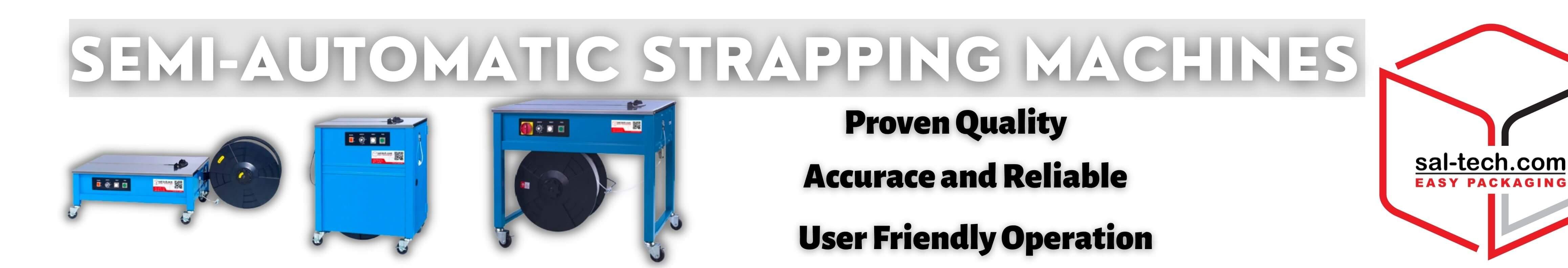 SEMI-AUTOMATIC STRAPPING MACHINES