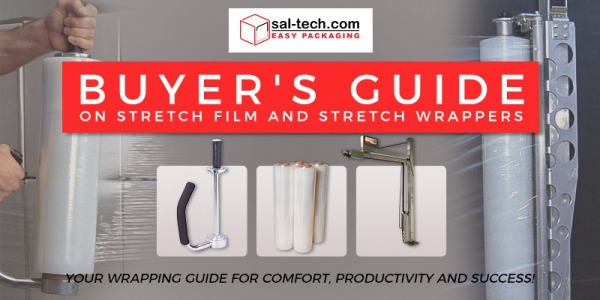 Buyer's Guide on Stretch Film and Stretch Wrappers