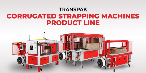 Transpak Corrugated Strapping Machines Product Line